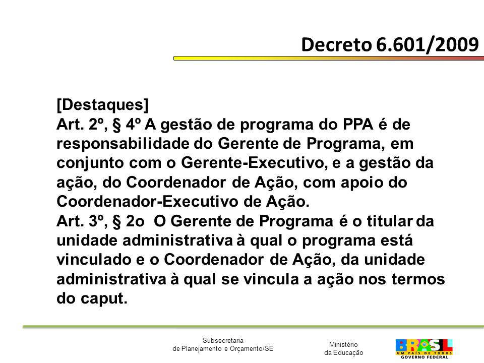 Decreto 6.601/2009 [Destaques]
